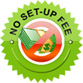 No Set-Up Fee